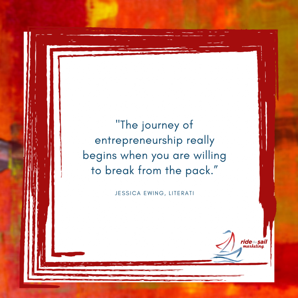 Jessica Ewing, Ride the Sail Marketing, women in business quotes