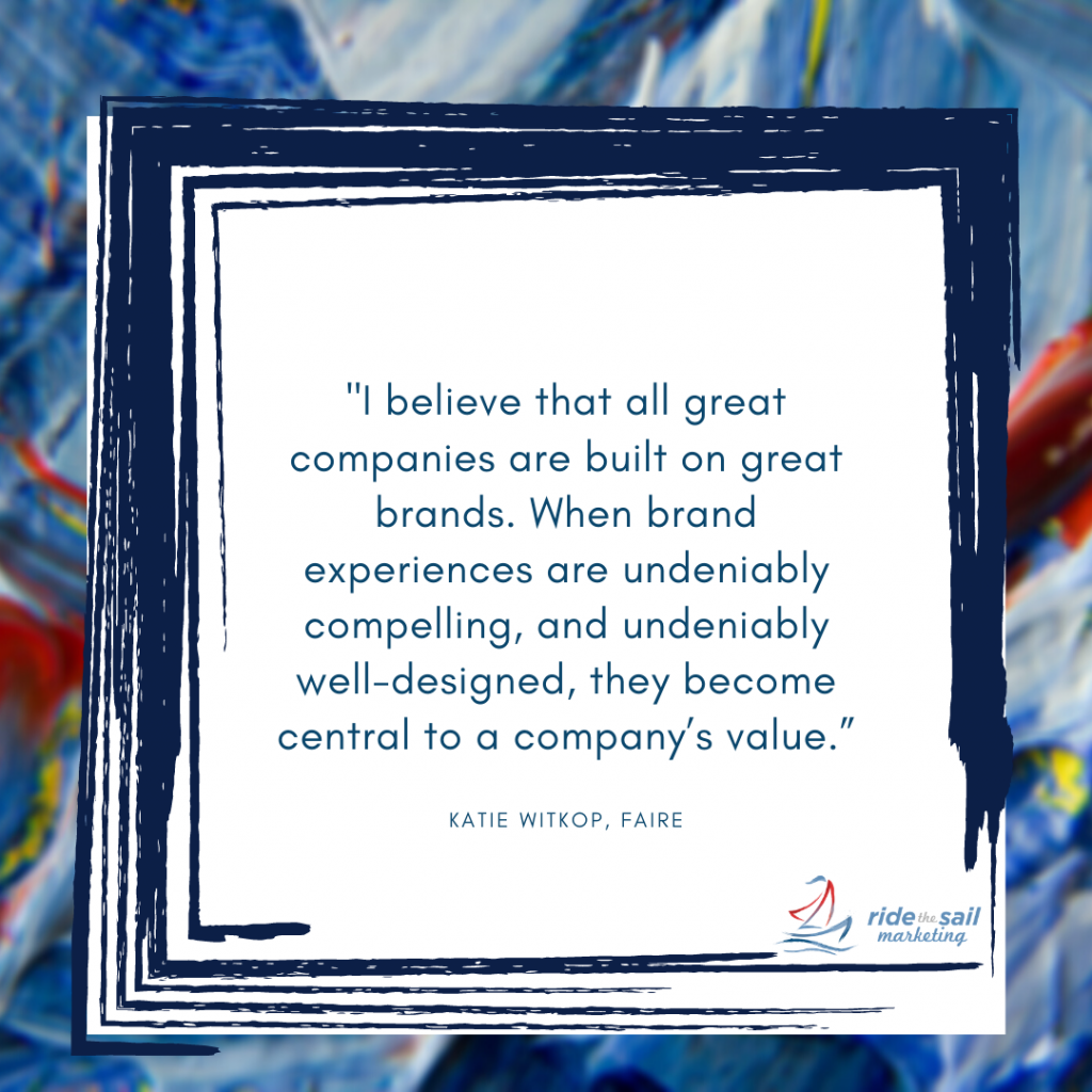Katie Witkop, Ride the Sail Marketing, quotes