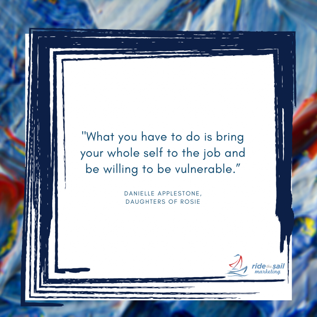 Ride the Sail Marketing, Danielle Applestone, women in leadership, quotes